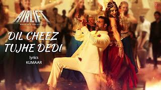 Dill Cheez Tujhe Dedi - Airlift Full HD Video