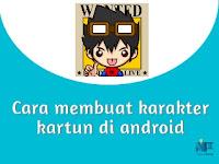 Cara membuat karakter kartun di android