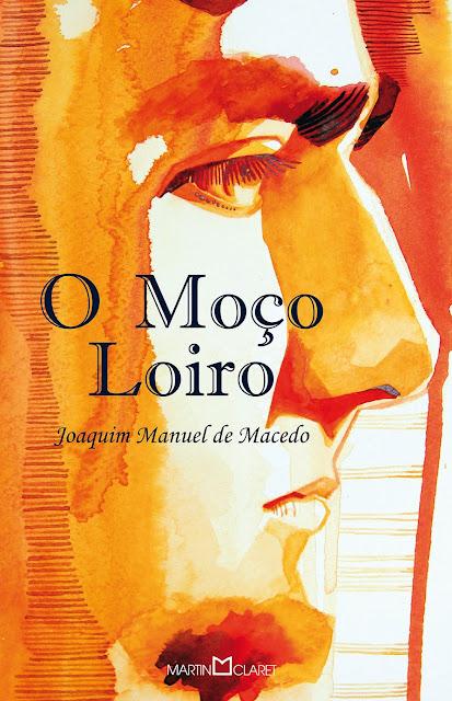 O Moço Loiro - Joaquim Manuel de Macedo