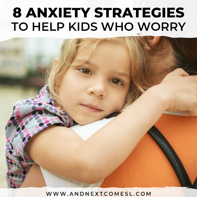 Anxiety strategies for kids and elementary students