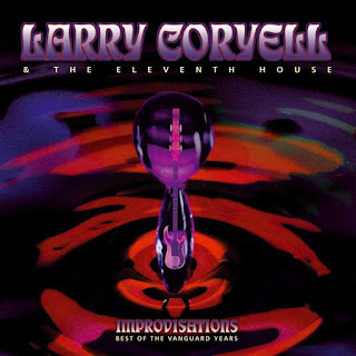 Larry Coryell & The Eleventh House - 1999 - Improvisations - Best Of The Vanguard Years