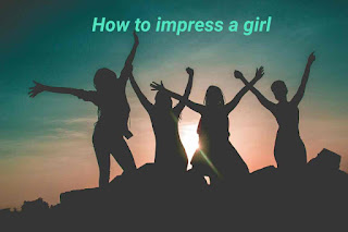 how_to_impress_a_girl
