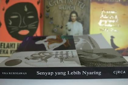 (Resensi Buku) Senyap yang Lebih Nyaring: Mengais Bacaan Eka Kurniawan