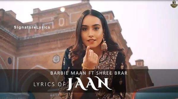 JAAN LYRICS - Barbie Maan Ft. Shree Brar - Punjabi Song