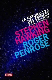 La naturaleza del espacio y tiempo / Stephen Hawking, Roger Penrose