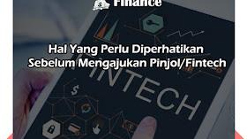 Hal Yang Perlu Diperhatikan Sebelum Mengajukan Pinjol/Fintech