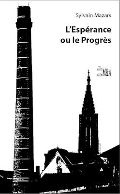 Sylvain Mazars, L'Espérance ou le Progrès