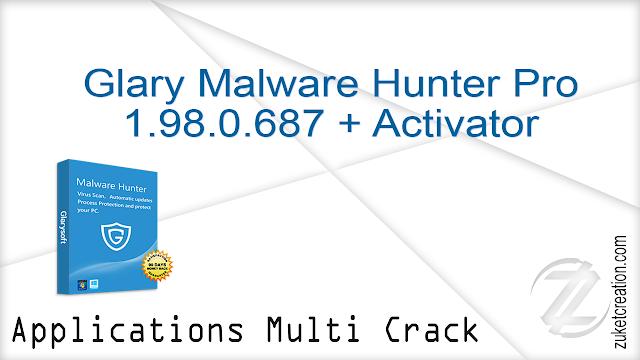 Glary Malware Hunter Pro 1.98.0.687 + Activator