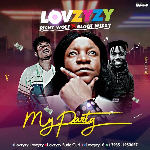 (LG Music) Lovzyzy - My Party_Ft__Rich Wolf-&-Balck-Wizzy