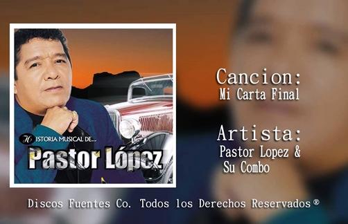 Mi Carta Final | Pastor Lopez Lyrics