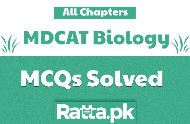 MDCAT Biology Preparation MCQs with Answers Chapter wise