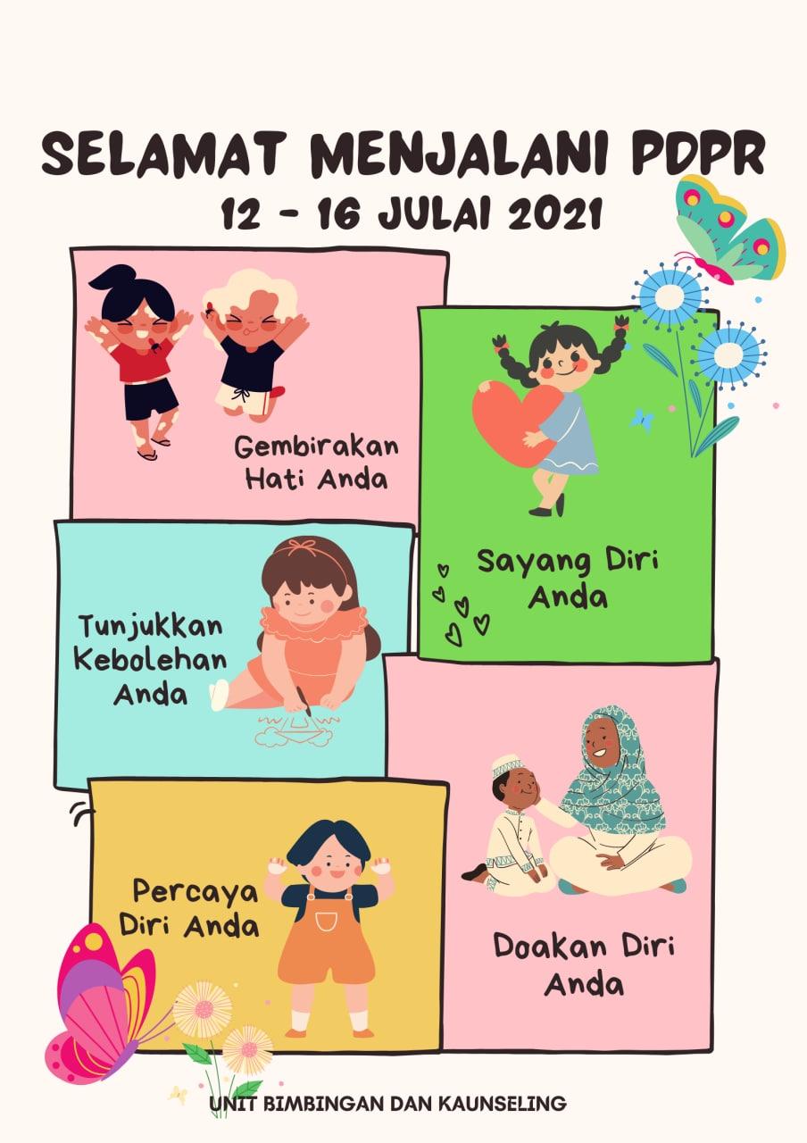 Selamat menjalani PDPR | 12 - 16 Julai 2021