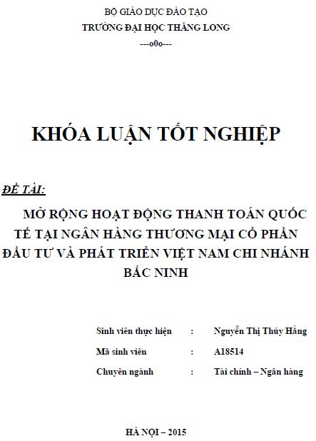 Mở rộng hoạt động thanh toán quốc tế tại Ngân hàng Thương mại Cổ phần đầu tư và Phát triển Việt Nam Chi nhánh Bắc Ninh