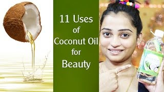 11 uses of COCONUT OIL for Beauty   Get Beautiful SKIN, Spotless Skin, Soft Skin using Coconut Oil