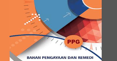 Download Materi Pengayaan Remidi PPG Dalam Jabatan Tahun 2019 PDF