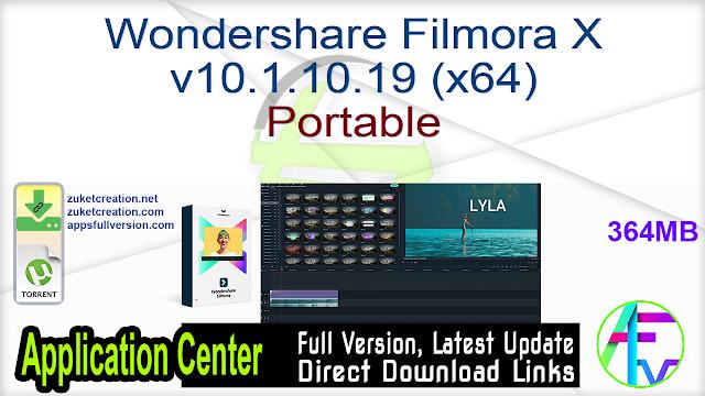 Wondershare Filmora X v10.1.10.19 (x64) Portable