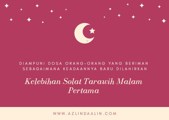 Salam Ramadan, fadhilat terawih 1 ramadan, kelebihan solat terawih malam pertama ramadhan
