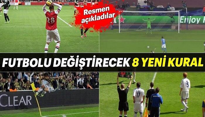 Futbol Kurallarında Önemli 8 Değişiklik Resmen Yapıldı - Kurgu Gücü