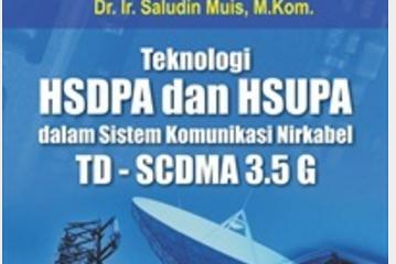 Jual Teknologi HSDPA dan HSUPA dalam Sistem Komunikasi Nirkabel TD - SCDMA - DISTRIBUTOR BUKU YOGYA | Tokopedia