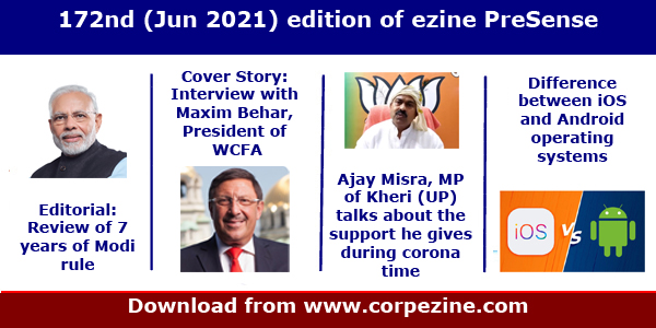 172nd (June 2021) edition of PreSense: 7 years of Modi rule - A review based on snap survey | Print Media will fade away in future - Interview with Maxim Behar | MP Ajay Misra's work in his constituency | iOS vs Android | Ancient Indians and Mathematics | Prince cartoon