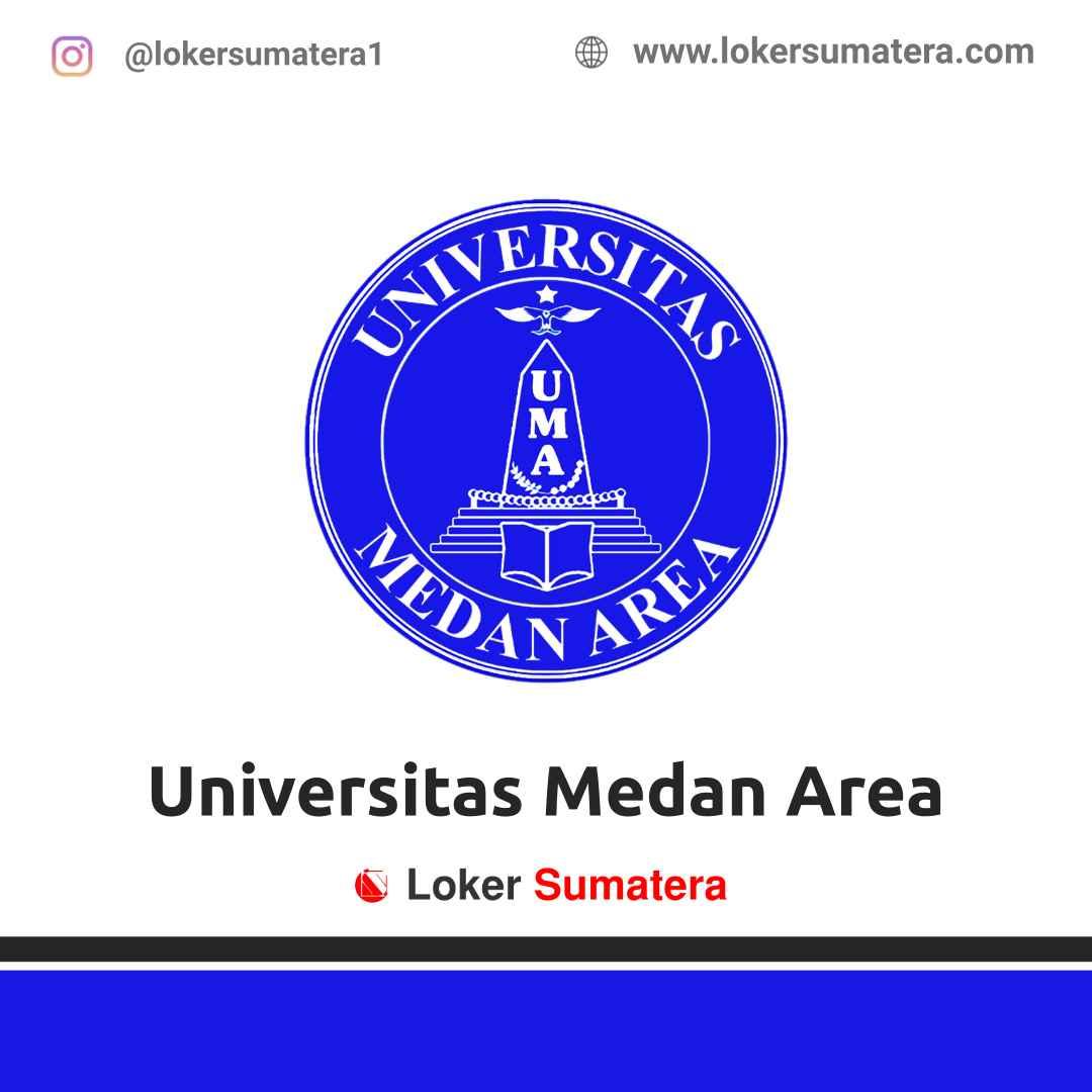 Lowongan Kerja Medan: Universitas Medan Area Bagian Kepegawaian Maret 2021