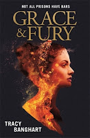 Grace & Fury by Tracy Banghart cover