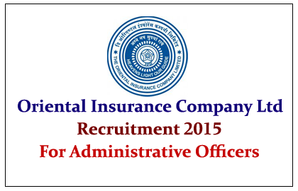 Oriental Insurance Company Ltd Recruitment 2015