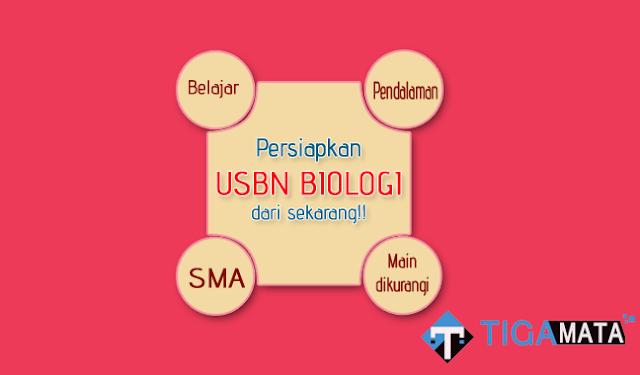 Soal Prediksi USBN Biologi SMA 2019 dan Kunci Jawaban