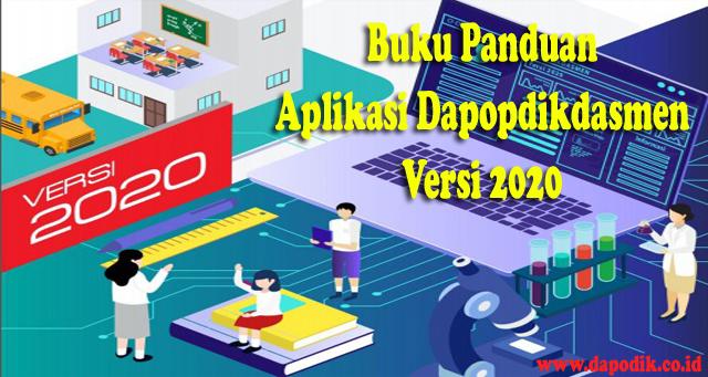 Buku Panduan Aplikasi Dapopdikdasmen Versi 2020