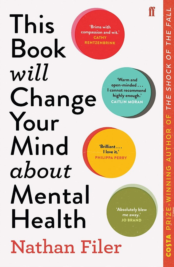 This Book Will Change Your Mind About Mental Health by Nathan filer free book pdf free download free pdf books