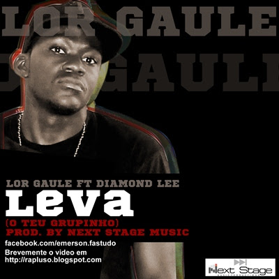 LORD GAULE ft DIAMOND LEE (LEVA O TEU GRUPINHO)‏