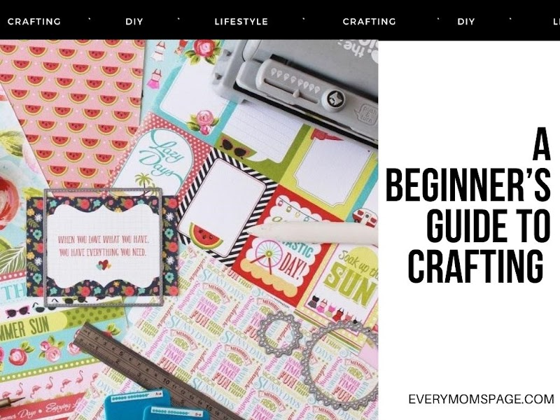 A Beginner's Guide to Crafting