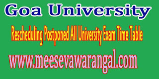 Goa University Rescheduling Postponed All University Exam Time Table