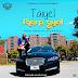 F! MUSIC: Taiyel (@IamTaiyel) – Sharp Gyal (Prod. By Dxldabeat) | @FoshoENT_Radio