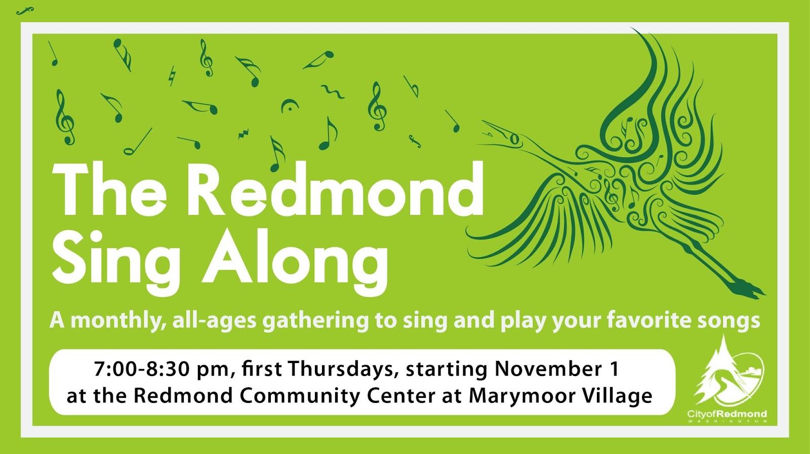 Redmond Neighborhood Blog: Redmond Sing Along at Community