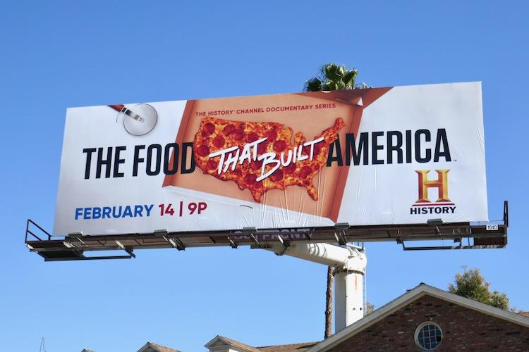 Food That Built America Pizza billboard