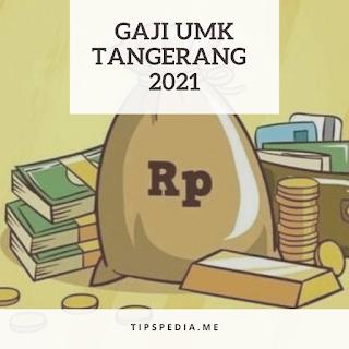 gaji umr tangerang 2021