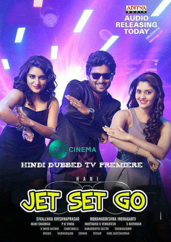 Jet Set Go 2017 Hindi Dubbed Movie Download