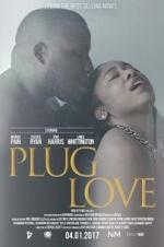 Watch Plug Love Online Free 2017 Putlocker