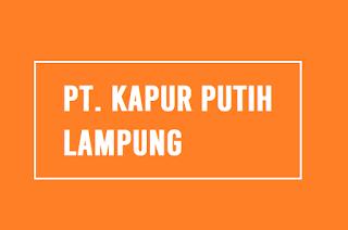 PT. Kapur Putih Lampung