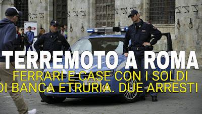 Risultati immagini per Pazzesco a Roma. Ferrari e case con i soldi di Etruria, due arresti per la bancarotta della..