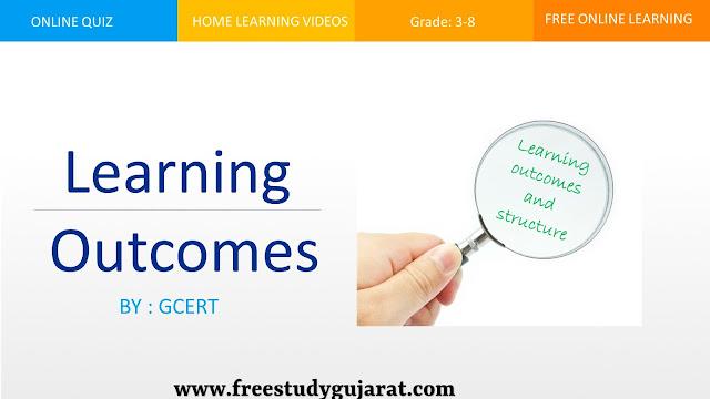 Learning Outcome -અધ્યયન નિષ્પત્તિઓ