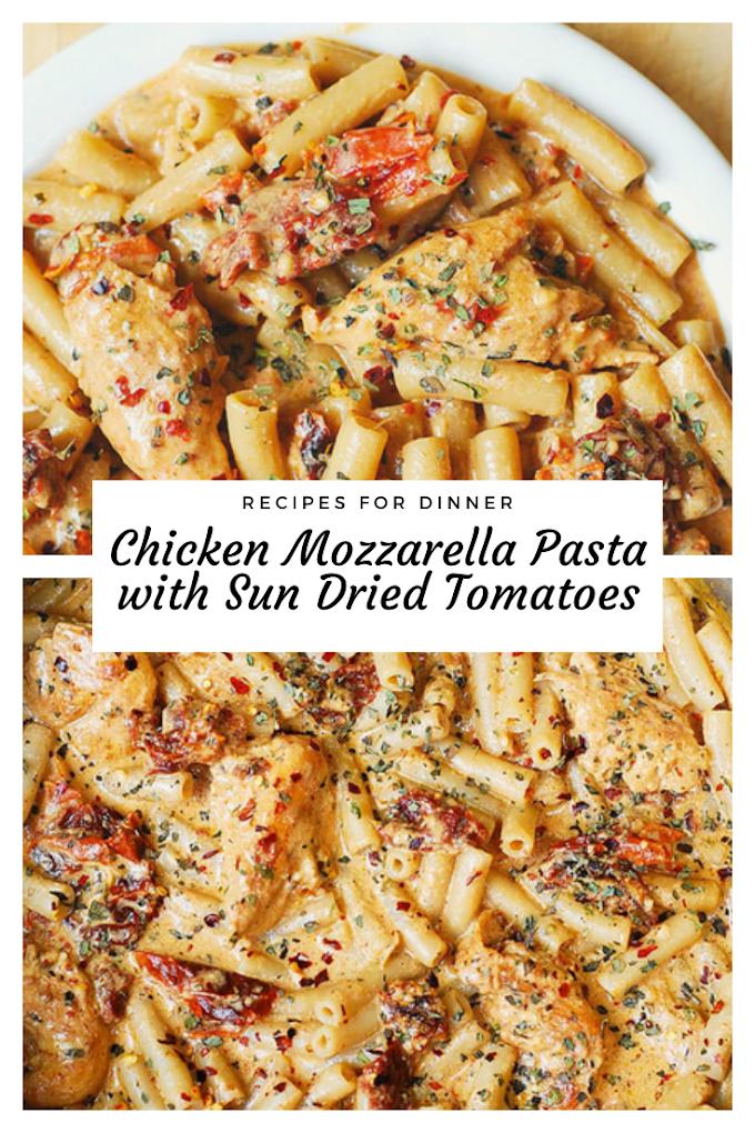 Chicken Mozzarella Pasta with Sun Dried Tomatoes
