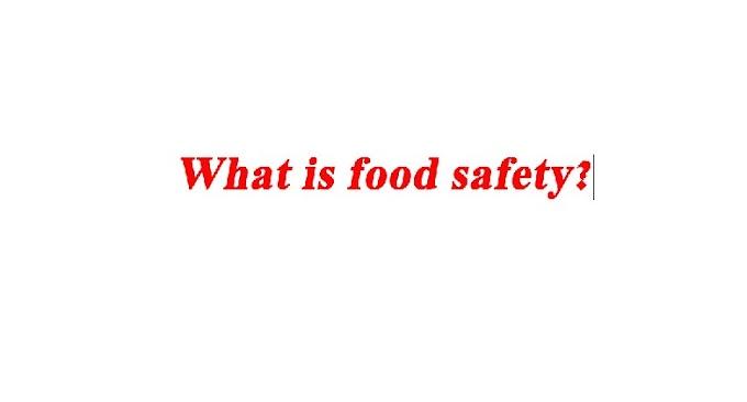 खाद्य सुरक्षा क्या है?