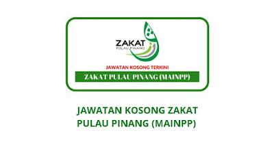 Jawatan Kosong Zakat Pulau Pinang 2020 (MAINPP)
