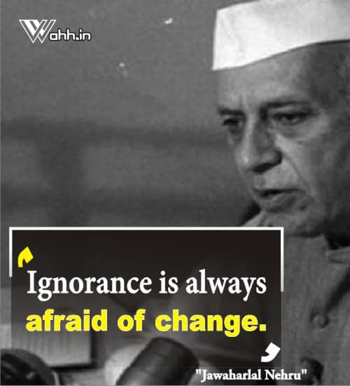Jawaharlal-Nehru-ignorance-quotes