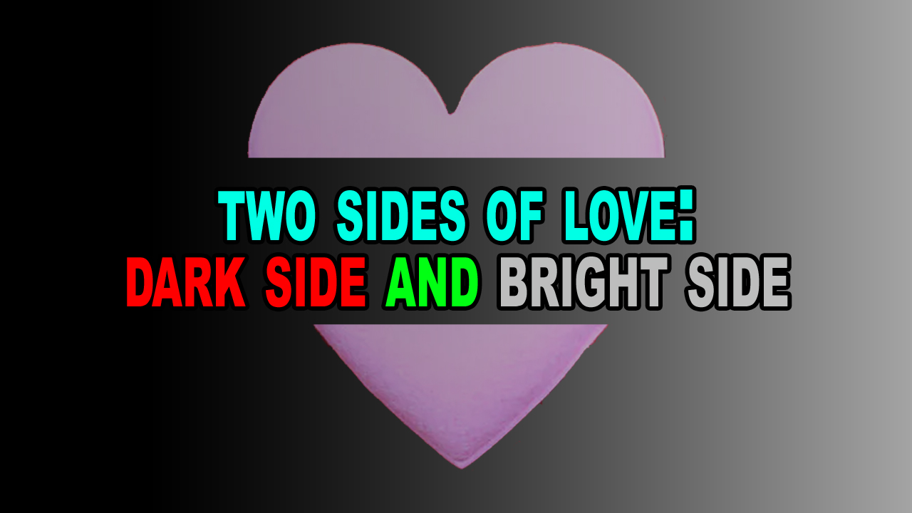 The dark side of love. Let's know.