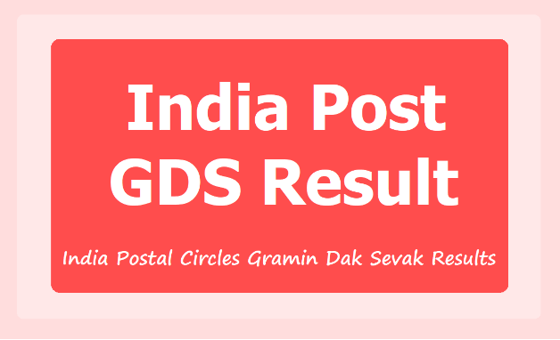India Postal GDS Result 2021 Check Gramin Dak Sevak Results Merit List PDF.