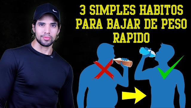 3 Simples Hábitos Que Debes Cambiar Para Bajar De Peso Rápido