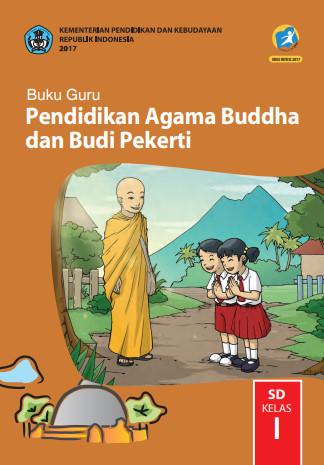 Buku Guru Kelas 1 SD Pendidikan Agama Buddha dan Budi Pekerti K13 Edisi Revisi
